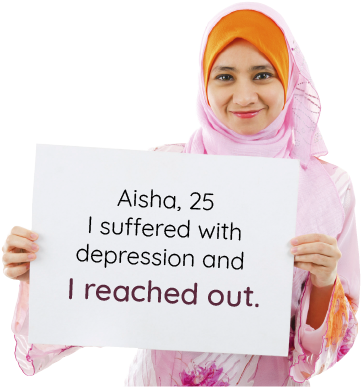 Aisha, 25: I suffered with depression and I reached out.